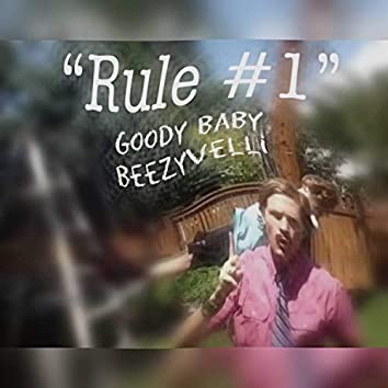 Rule #1 (feat. Beezyvelli)
