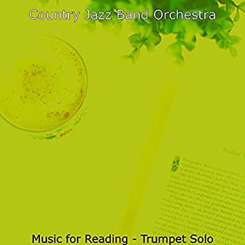 Music for Reading - Trumpet Solo