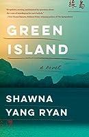 Green Island: A Novel (Please Use This Code.)