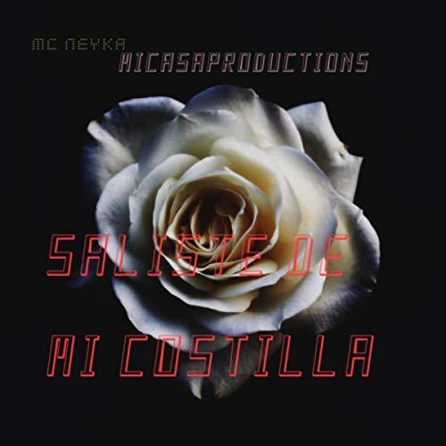 SALISTE DE MI COSTILLA [Explicit]