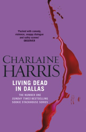 Living Dead In Dallas: A True Blood Novel (Sookie Stackhouse Book 2) (English Edition)
