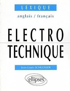Lexique d'électrotechnique: Anglais/français
