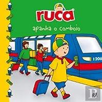 Ruca Apanha o Comboio 47 (Portuguese Edition)