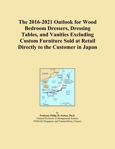 The 2016-2021 Outlook for Wood Bedroom Dressers, Dressing Tables, and Vanities Excluding Custom Furniture Sold at Retail Directly to the Customer in Japan