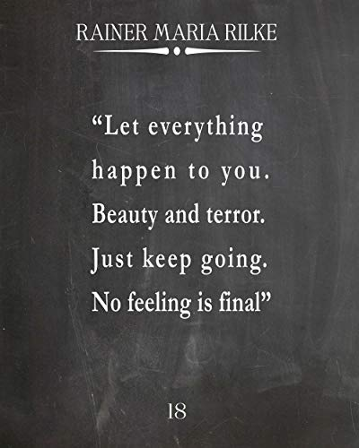WallBuddy Rainer Maria Rilke Quote Let Everything Happen to You (11 x 14, Chalkboard Black)