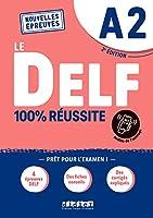 Le DELF 100% reussite: Livre A2 + Onprint