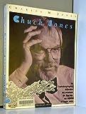 CHUCK JONES. L'autobiographie débridée du créateur de Bip-Bip, du coyote et de leurs amis