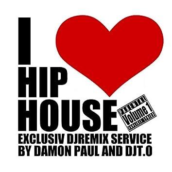I Love Hip House
