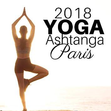 Yoga Ashtanga Paris 2018 - Musique Indienne Relaxante pour les Cours de Yoga