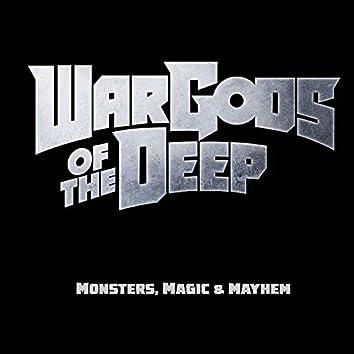 Monsters, Magic & Mayhem