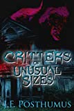 Critters Of Unusual Size