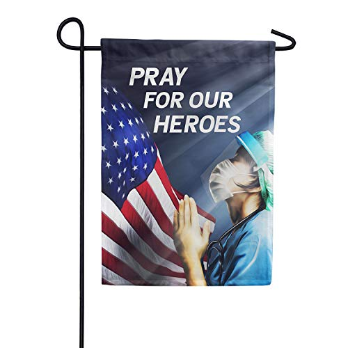 America Forever Flags Double Sided Garden Flag - America, Pray for Our Heroes - 12.5' x 18', Thank You Healthcare Workers, Fight Against Covid-19 Coronavirus Pandemic Flag, Yard Outdoor Decor Flags