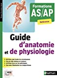 Guide d'anatomie et de physiologie - Formation AS/AP - 2018