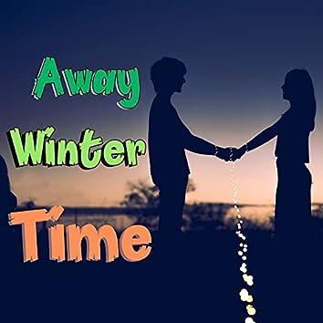 Away Winter Time