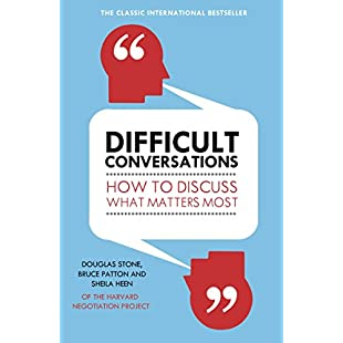 Difficult Conversations How to Discuss What Matters Most:Viralinfo