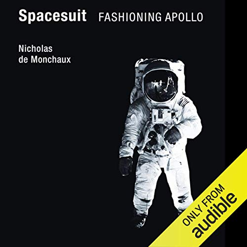 Spacesuit: Fashioning Apollo cover art