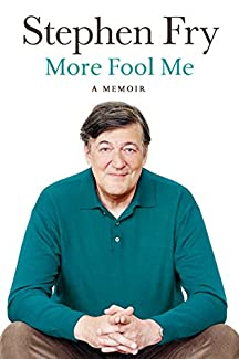 Stephen Fry - More Fool Me: A Memoir