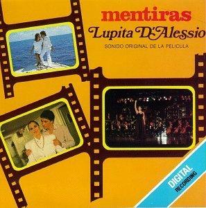 Lupita D Alessio, Musica De Su Pelicula, Mudanzas - Mentiras (1) -...
