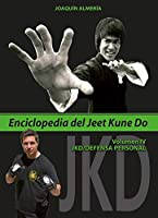 Enciclopedia del Jeet Kune Do IV : JKD-defensa personal