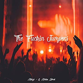 The Fuckin' Jumpers