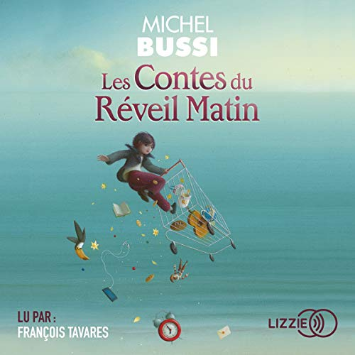 Les Contes du Réveil Matin                   By:                                                                                                                                 Michel Bussi                               Narrated by:                                                                                                                                 François Tavares                      Length: 8 hrs and 28 mins     Not rated yet     Overall 0.0