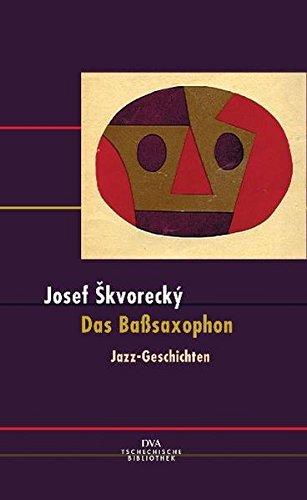 Das Baßsaxophon: Jazz-Geschichten