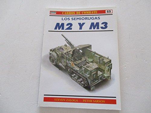 Los Semiorugas M2 Y M3