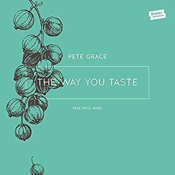 The Way You Taste EP