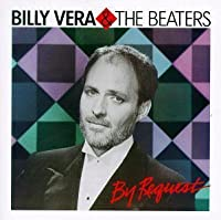 By Request: The Best of Billy Vera & the Beaters by Billy Vera