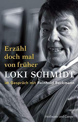 Erzähl doch mal von früher - Loki Schmidt im Gespräch mit Reinhold Beckmann