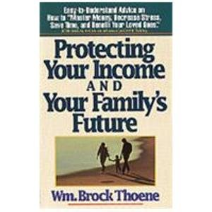 Protecting Your Income and Your Family's Future