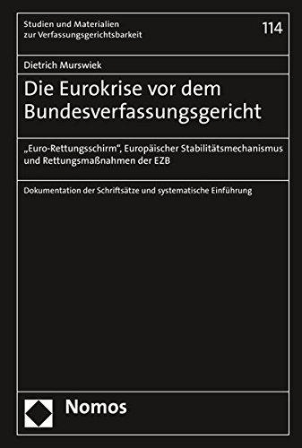 Die Eurokrise vor dem Bundesverfassungsgericht: