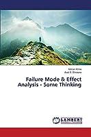 Failure Mode & Effect Analysis - Some Thinking