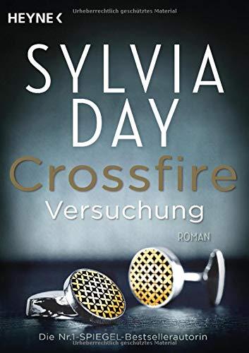 Crossfire 01. Versuchung: Roman: Band 1   Roman