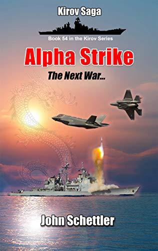 Alpha Strike (Kirov Series Book 54) (English Edition)