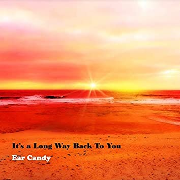 It's a Long Way Back to You (2019 Remix)