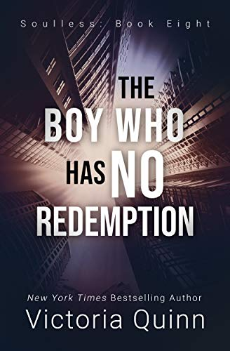 The Boy Who Has No Redemption (Soulless Book 8) (English Edition)