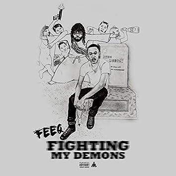 Fighting My Demons