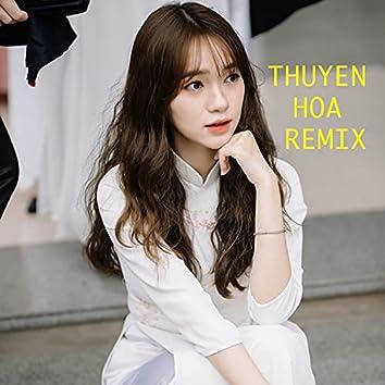 Thuyen Hoa (Remix)