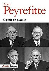 C'était de Gaulle d'Alain Peyrefitte