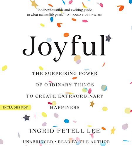 Joyful Audiobook By Ingrid Fetell Lee cover art