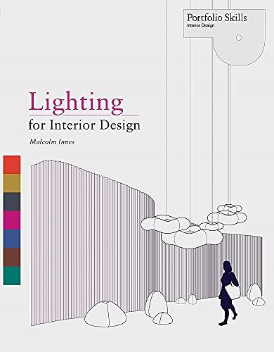 Lighting for Interior Design /anglais (Portfolio Skills)