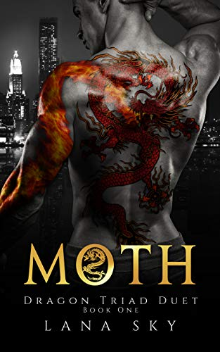 Moth (Dragon Triad Duet Book 1) by [Lana Sky]