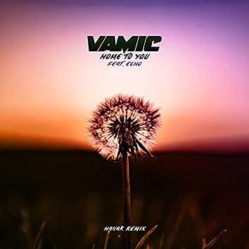 Home To You (HANÁK Remix)