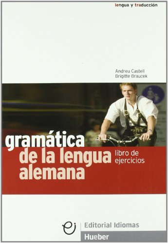 GRAMATICA LENGUA ALEMANA ejercicios (Gramatica Aleman)