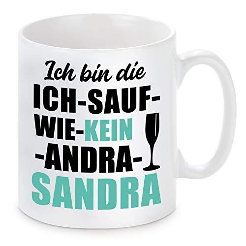 Herzbotschaft Tasse mit Motiv Modell: Ich Bin die ICH Sauf WIE KEIN Andra Sandra