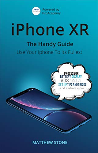 iPhone XR: The Handy Guide (English Edition)