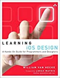 Learning iOS Design: A Hands-on Guide for Programmers and Designers - William Van Hecke Van Hecke