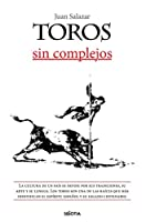 Toros sin complejos / Bullfighting without Complexes