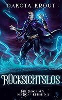Ruecksichtslos: Ein Fantasy-LitRPG-Roman